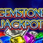 Gemstone Jackpot has a Notable Top Jackpot