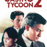 Casino Tycoon 2, Action Drama Made In Hong Kong
